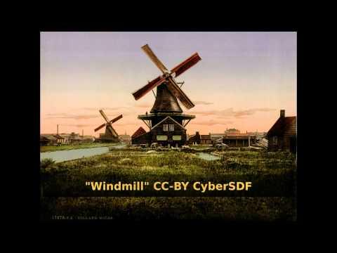 CyberSDF Windmill [Free/Libre Music] #Chill_House→EDM
