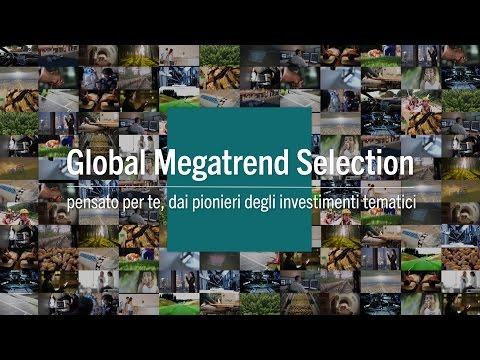 Global Megatrend Selection - dai pionieri degli investimenti tematici