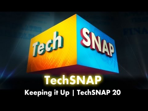 Keeping It Up | TechSNAP 20