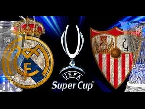 Real Madrid vs Sevilla Highlights Final UEFA Super Cup