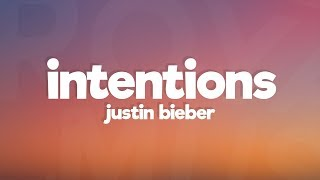 Justin Bieber - Intentions (Lyrics)