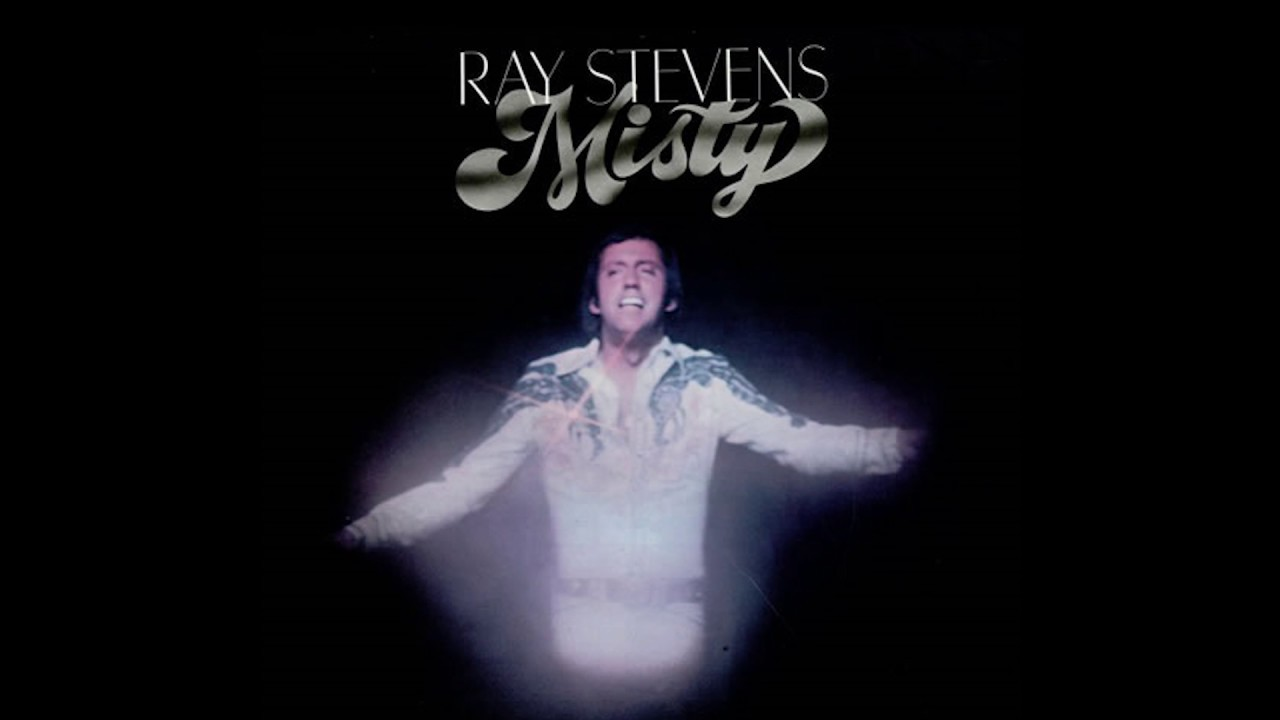 Ray Stevens Misty Official Audio Youtube