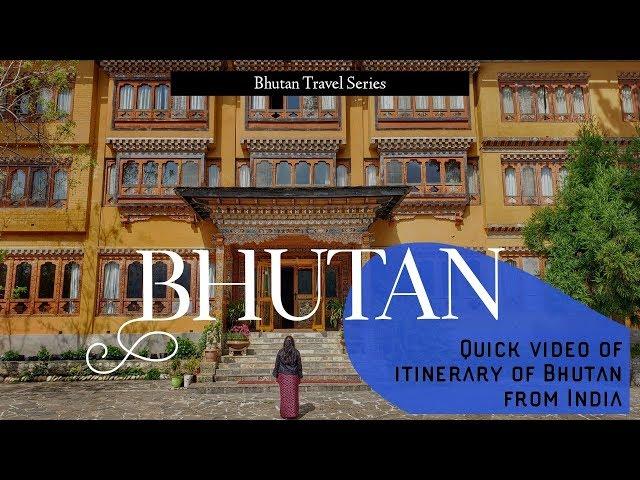 Bhutan Itinerary From India   Bhutan Travel Series   Traveller By Birth   Hiral Pandya