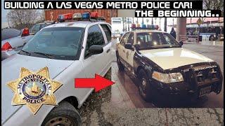 Building A Las Vegas Metro Police Car! Crown Rick Auto