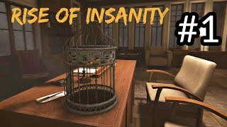 Rise of Insanity - First 16 Minutes Gameplay Walkthrough (New Psychological Horror Game 2017)