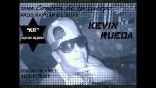 Kevin Rueda -  Control de tu cuerpo
