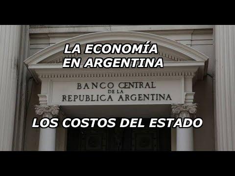 La Economía en Argentina: Los costos del Estado