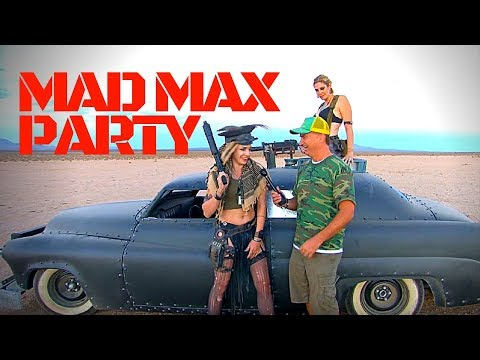 Mad Max Party in the Desert! Post-Apocalyptic Wasteland Weekend!!