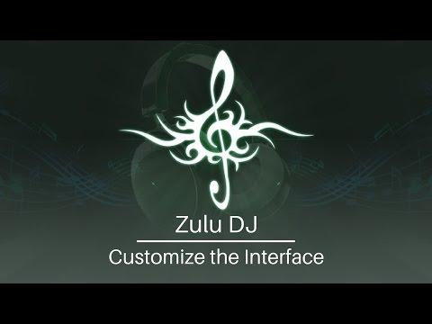 Zulu DJ Software Tutorial | Customize the Interface