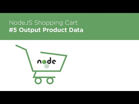 NodeJS / Express / MongoDB - Build a Shopping Cart - #5 Outputting Data