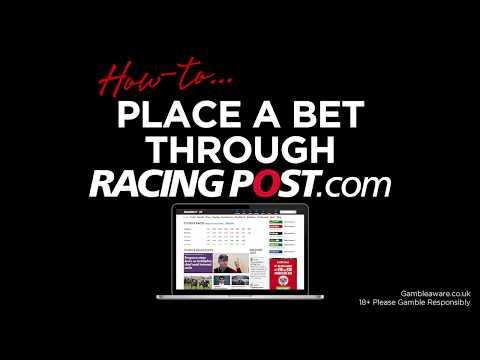 How To Place A Bet Through Racingpost.com