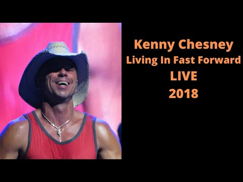 Kenny Chesney   Lving In Fast Forward/Young   LIVE 6/7/18 Lakeview Amphitheater