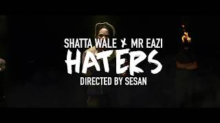 Смотреть клип Shatta Wale X Mr Eazi - Haters