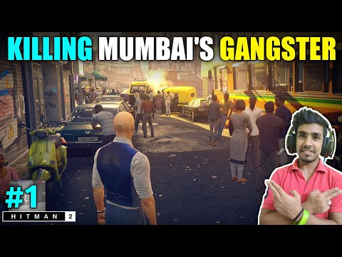 I CAME INDIA TO KILL MUMBAI'S GANGSTER | HITMAN 2 GAMEPLAY #1
