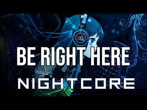 (NIGHTCORE) Be Right Here - Kungs, Stargate, GOLDN