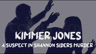 S2E3 Who Killed Shannon Siders - Kimmer Jones