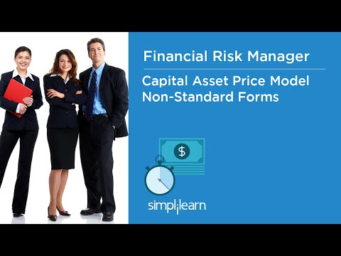 Non Standard Forms of Capital Asset Pricing Models - Financial Risk Manager