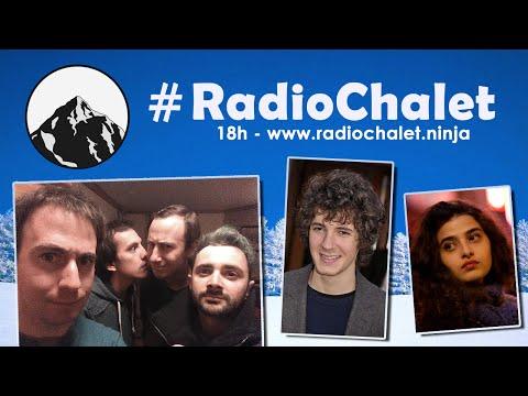 #RadioChalet - Avec Vincent Lacoste, Manal Issa, Paul Hamy, Damien Chapelle, Danielle Arbid