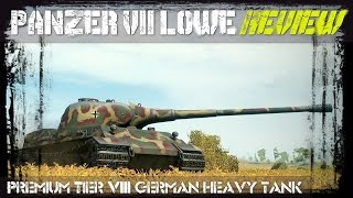 WoT: Panzer VII Löwe Review!