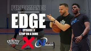 Stop On A Dime || Performance Edge || Catalyst X N1 Motion