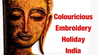 Colouricious Textile Embroidery Holiday