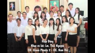 Hiệp Dâng - CĐ. Gioan Phaolo 2 - GX. Nam Hải
