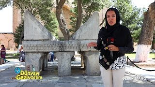 Dünyayı Geziyorum - Özbekistan-2 | 14 Ekim 2018