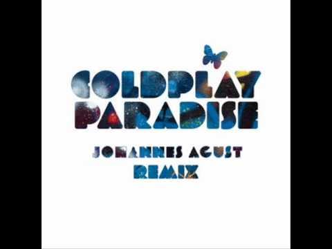 Coldplay - Paradise (JohannesAgust Dubstep...