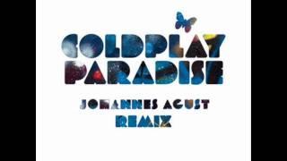 Coldplay - Paradise (JohannesAgust Dubstep Remix)