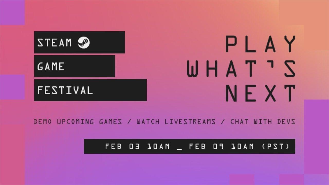 Steam Game Festival Feb 2021