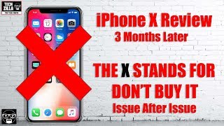 iPhone X Review - 3 Months Later