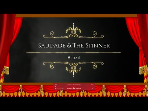 Saudade & The Spinner