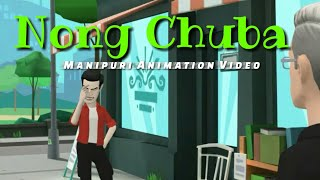 Nong Chuba || Manipuri Animation Video || Have a joy moment ||