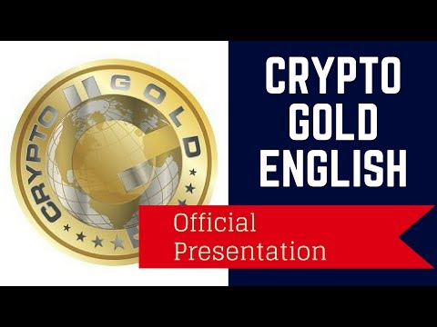 CryptoGold Presentation -   How Does Cryptogold Mining Work (english)? Crypto Gold Official