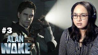 THIS IS GETTING WORSE! - Let's Play: Alan Wake Episode 2: Taken PC Gameplay Walkthrough Part 3