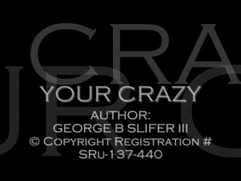 Your Crazy - GBS III