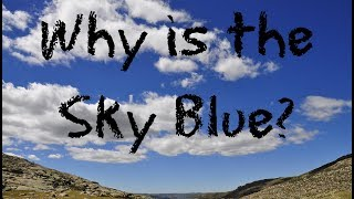 Why is the Sky Blue for Children: 60 Second Science Questions for Kids - FreeSchool