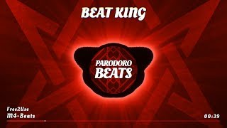 M4-Beats - Beat King (aggressive Beat) [Free2Use]