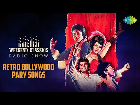 Weekend Classics Radio Show | The Best of Retro Bollywood songs to welcome 2018 | Jooma Chumma De De