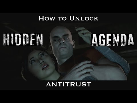 Hidden Agenda : How to Unlock Antitrust Trophy  ( Finn teams up with Adam ) - Reup
