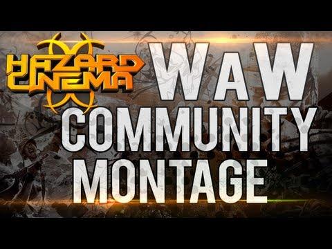 Hazard Cinema WaW Community Montage by xRaGeD