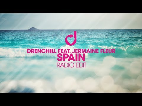 Drenchill feat. Jermaine Fleur  - Spain (Radio Edit)