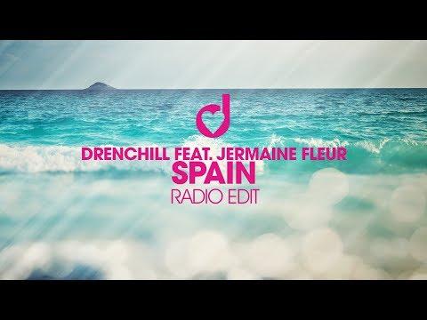 Drenchill feat. Jermaine Fleur- Spain (Radio Edit)