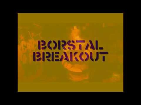 Borstal Boy Breakout