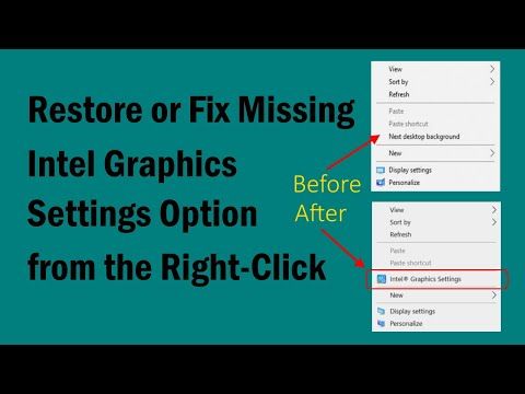 Restore Or Fix Missing Intel Graphics Settings Option From The Right Click Context Menu | PCGUIDE4U