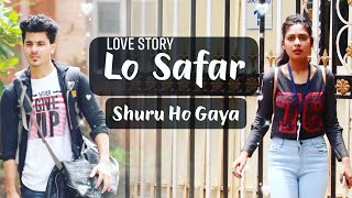 Lo Safar Shuru Ho Gaya | Cover Video a New Love Story Song Baaghi 2 | Manazir & Shivani