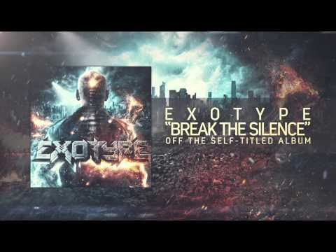 exotype---break-the-silence