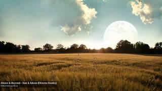 Above & Beyond - Sun & Moon (Diverse Remix)