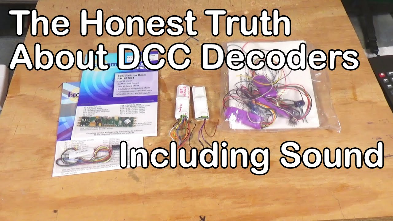 220. The Honest Truth About DCC Decoders--Including Sound