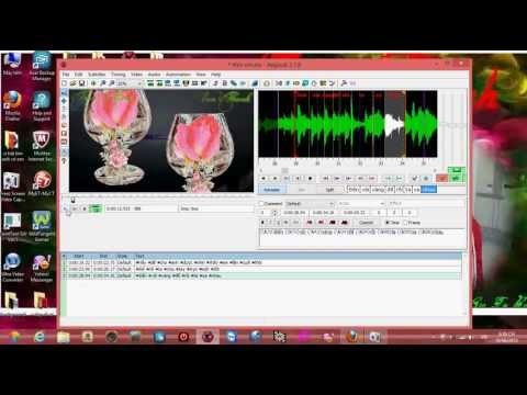 Hướng dẫn sử dụng Aegisub để tạo karaoke _VAN THANH